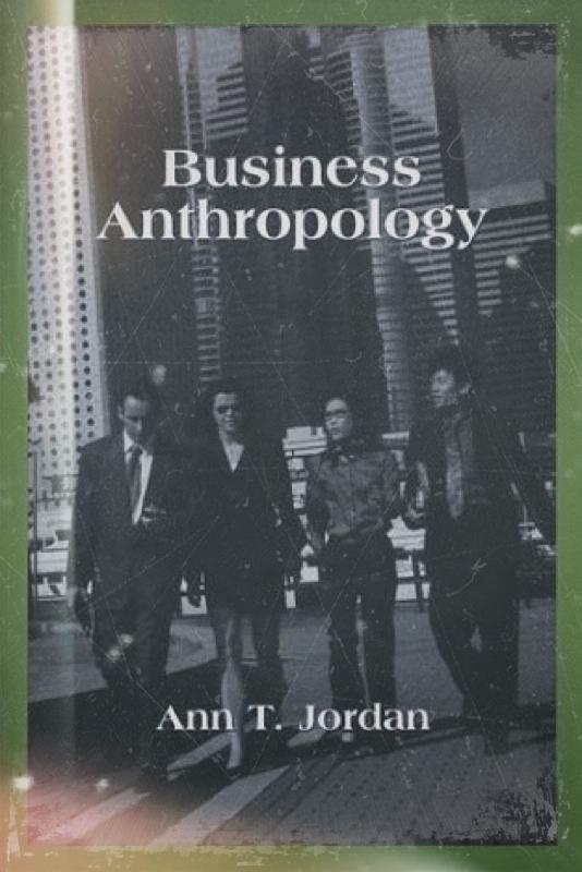 """""""Business Anthropology: Start og udvikling"""", oplægsholder: Ann T. Jordan"""